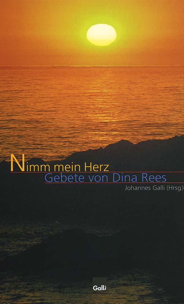 Nimm Mein Herz – Gebete Von Dina Rees