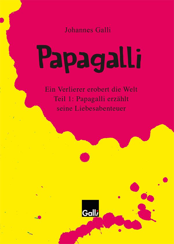 Papagalli – Teil 1: Papagalli Erzählt Seine Liebesabenteuer