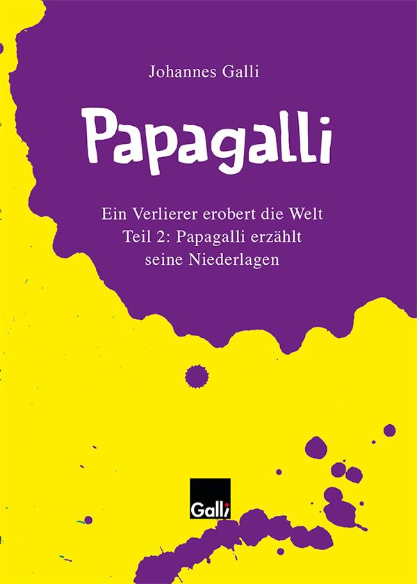 Papagalli – Teil 2: Papagalli Erzählt Seine Niederlagen