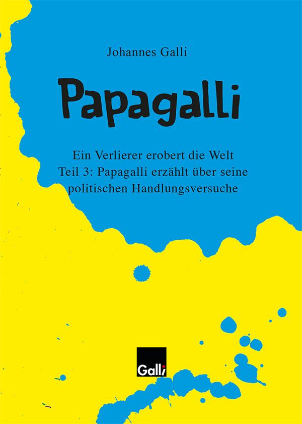 Papagalli – Teil 3: Papagalli Erzählt über Seine Politischen Handlungsversuche