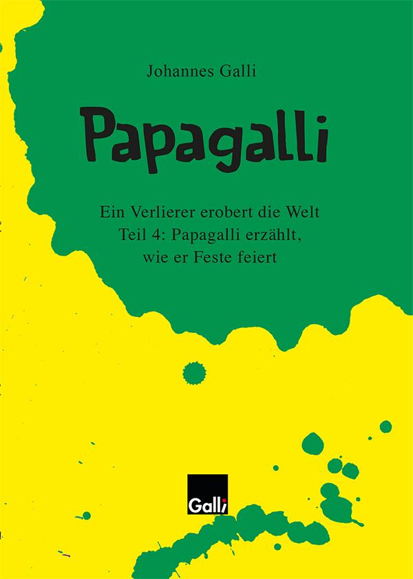 Papagalli – Teil 4: Papagalli Erzählt, Wie Er Feste Feiert