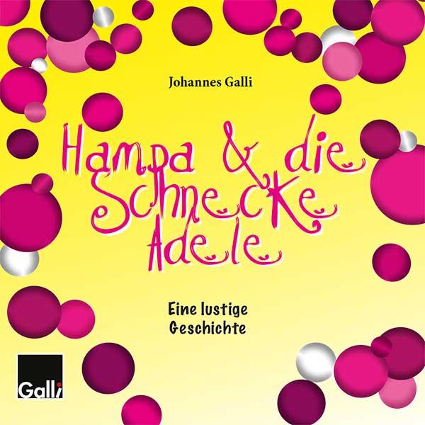 Hampa & Die Schnecke Adele
