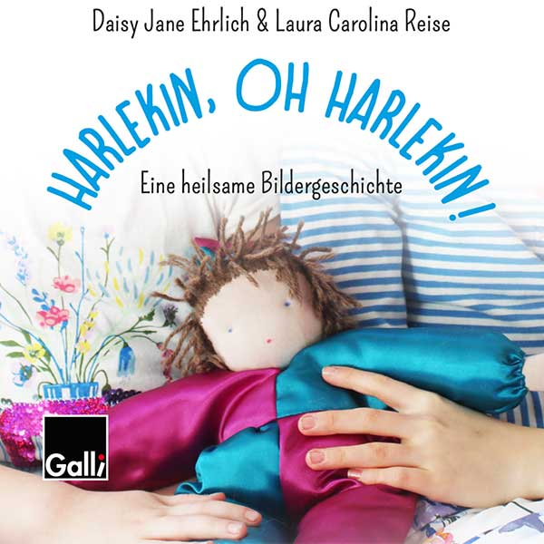 Harlekin, Oh Harlekin! – Eine Heilsame Bildergeschichte