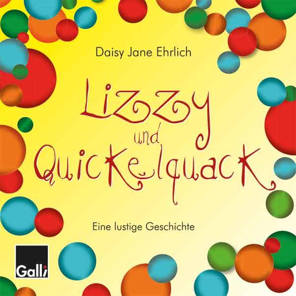 Lizzy Und Quickelquack