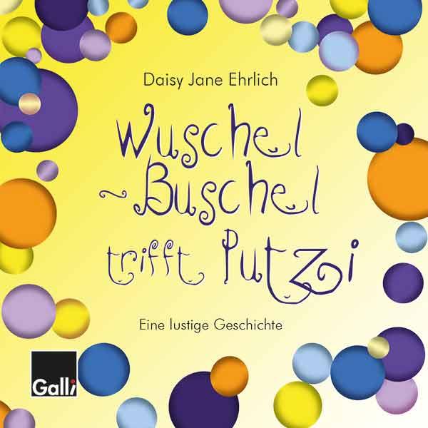 Wuschel-Buschel Trifft Putzi