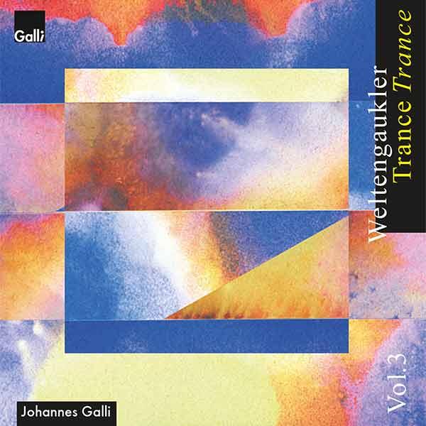 Weltengaukler Vol. 3 – Trance