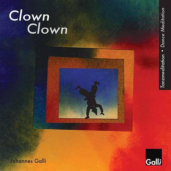 Tanzmeditation Clown Vol. 1