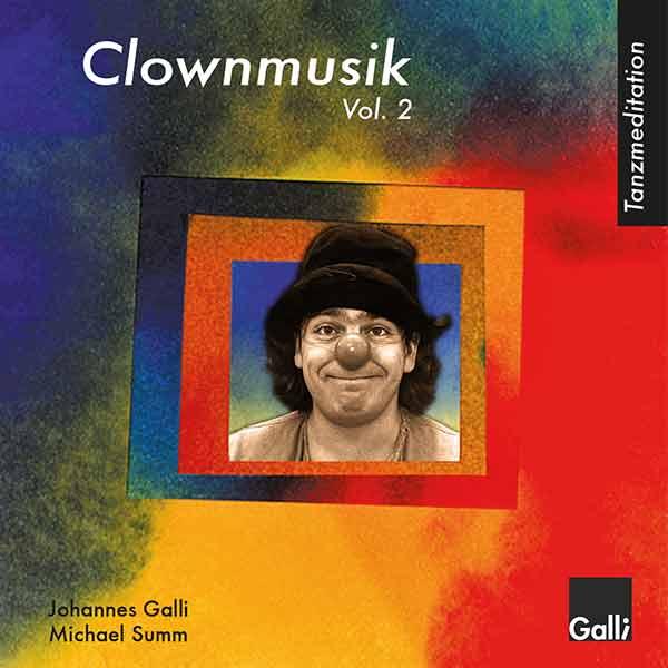 Tanzmeditation Clownmusik Vol. 2