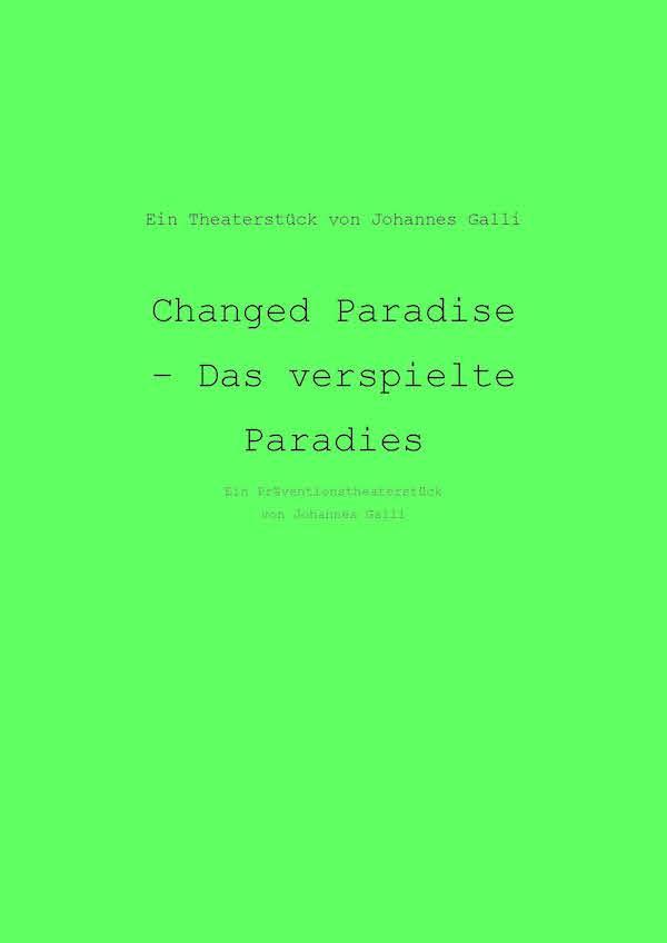 Changed Paradise – Das Veränderte Paradies