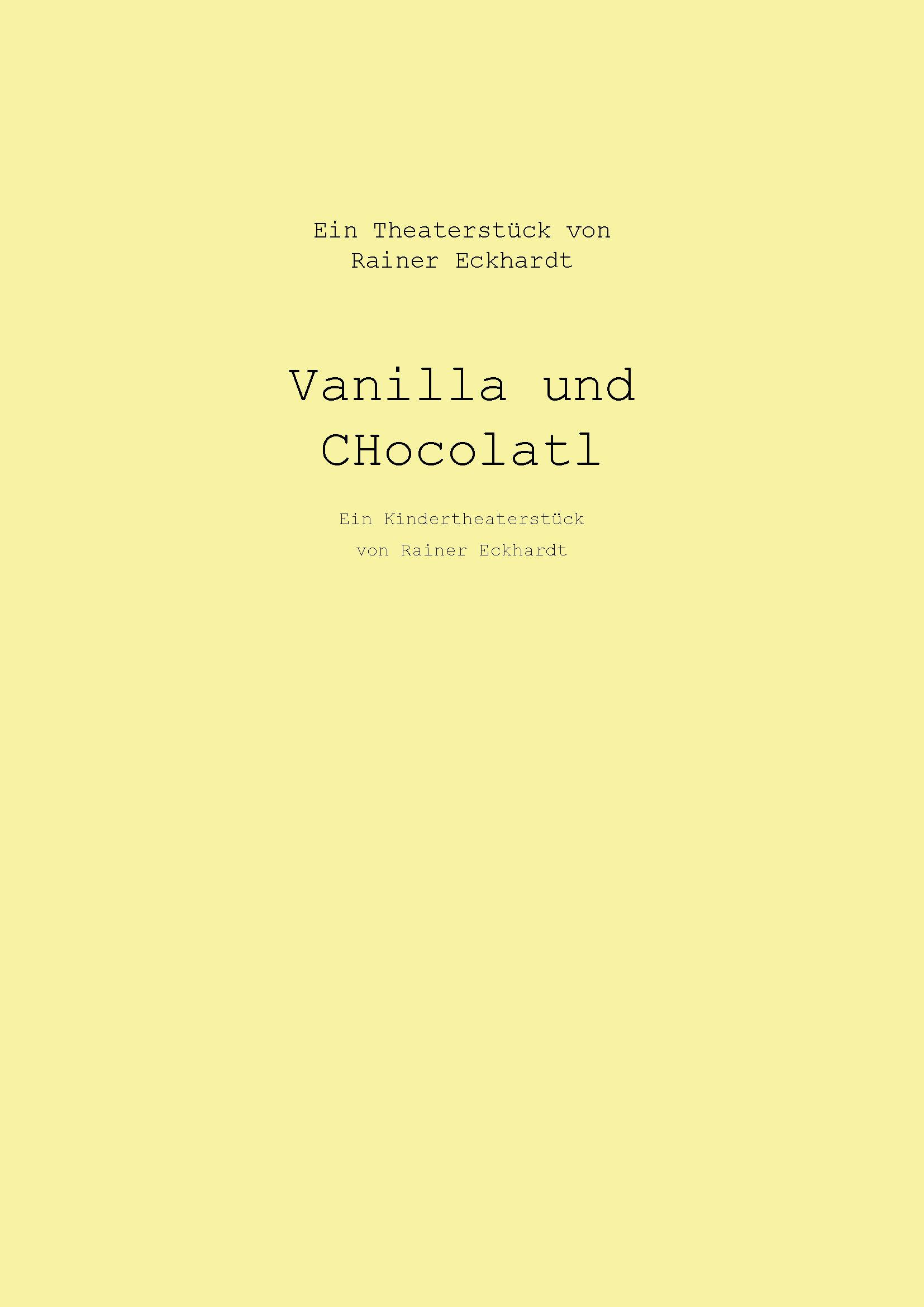 Vanilla Und Chocolatl