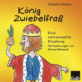 König Zwiebelfraß